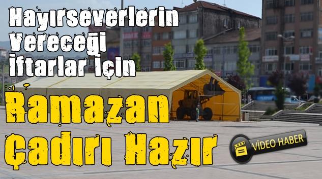İFTAR ÇADIRI KURULDU