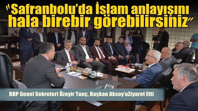 BBP, Genel Sekreteri Safranbolu'da