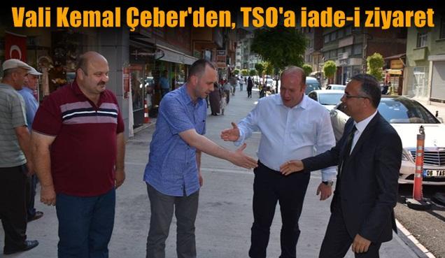 Vali Çeber, TSO'yu ziyaret etti.