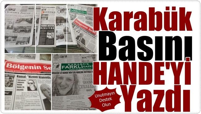 Karabük Basını Hande'yi Manşetlere Taşıdı
