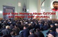 Şehit Polis Memuru Alican Öztürk için Mevlid-i Şerif okutuldu.