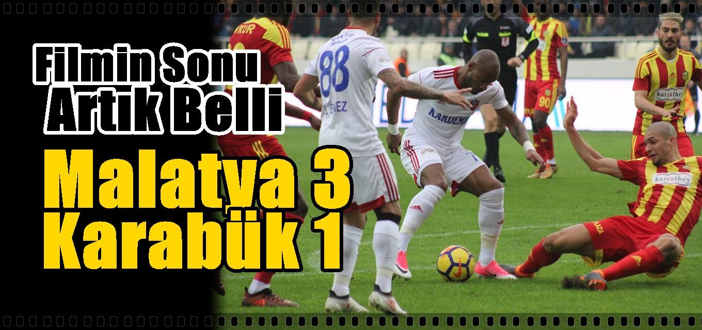 Yeni Malatyaspor:3 Kardemir Karabükspor:1