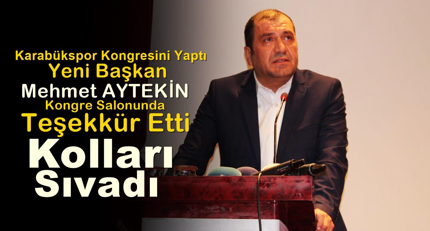 Karabüksporun Yeni Başkanı Mehmet AYTEKİN