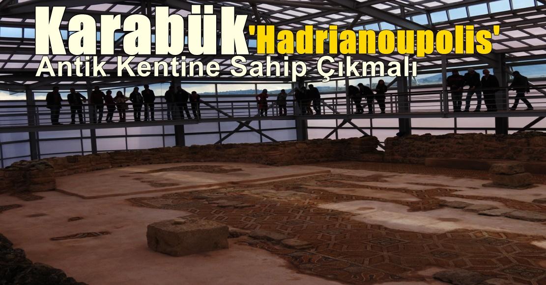 Hadrianoupolis'e ziyaretçi akını.