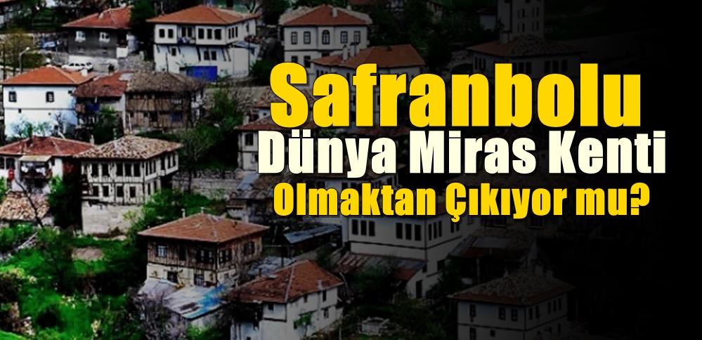 Safranbolu Koruması Mercek Altında !!