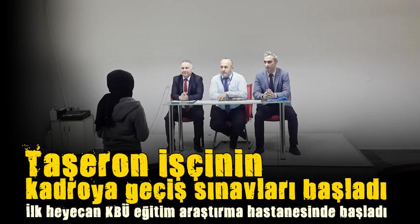 Daimi Kadroya Geçiş Sınavları KBÜ'De Başladı