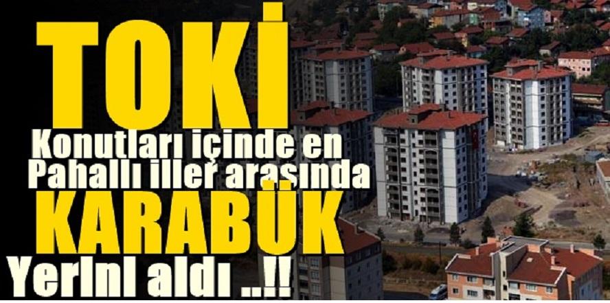 TOKİ Karabük'te Yüksek Fiyat Çekmiş...