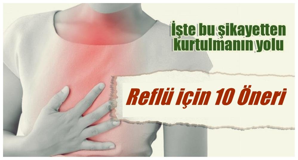 Reflü Hastalarına 10 Etkili Öneri..