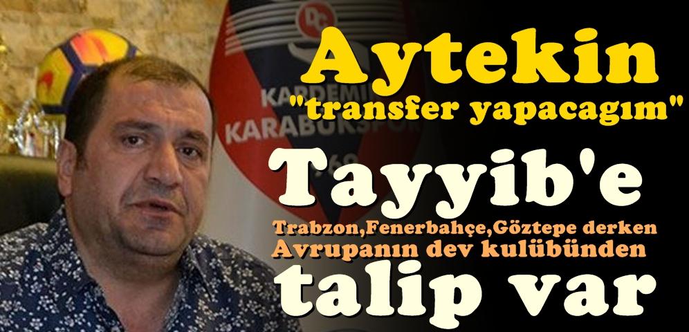 Tayyib'e Talipler Arttı...