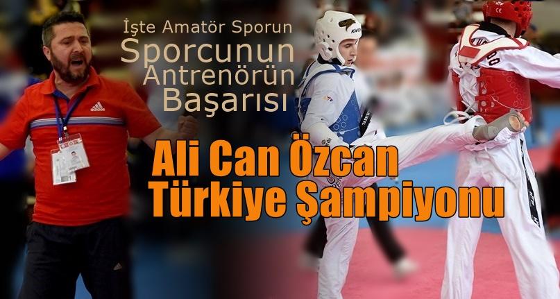 Ali Can Özcan Türkiye Şampiyonu Oldu