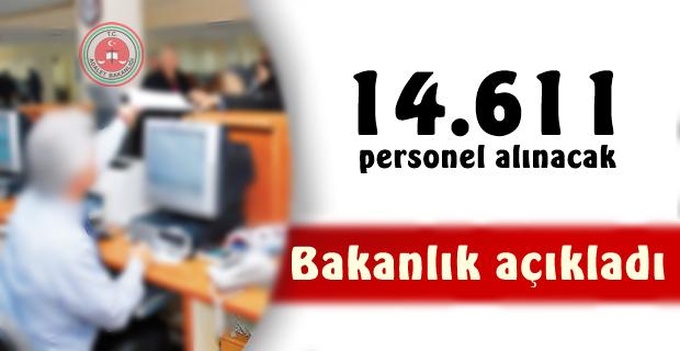 Bakanlık açıkladı,14.611 personel alınacak