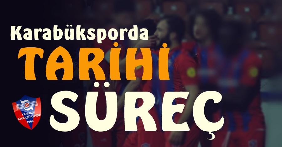 Karabükspor'da TARİHİ Süreç...!!