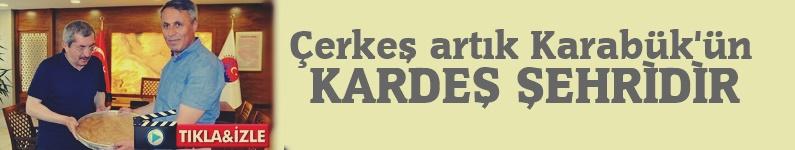 """Çerkeş Belediyesinin, Karabük'e """"Kardeş Şehir"""" Önerisi kabul edildi"""