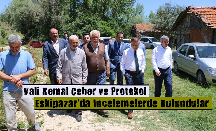 Vali Çeber, Eskipazar İlçemizde ziyaretlerde bulundu.