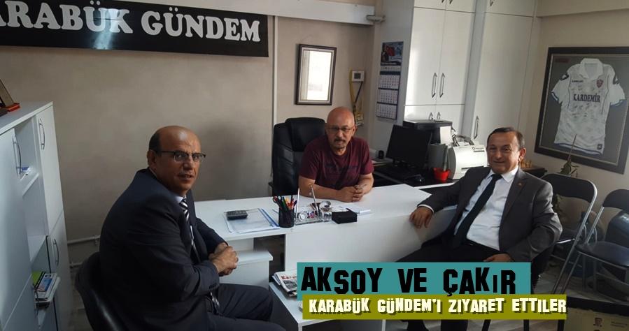 Aksoy ve Çakır İlk Ziyareti Karabük Gündem'e Gerçekleştirdi
