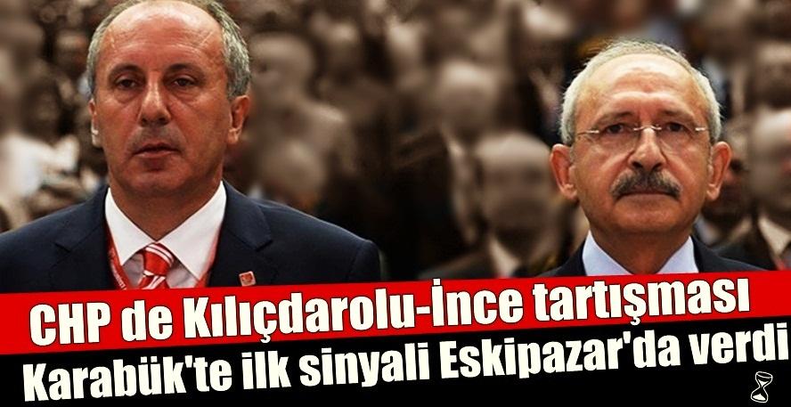 CHP'De Kılıçdaroğlu'mu, İnce'mi tartışmaları sertleşiyor..