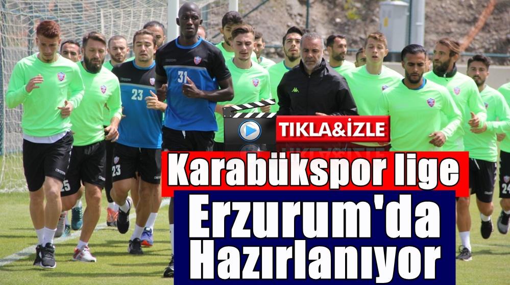 Karabükspor Lige Erzurum'da Hazırlanıyor