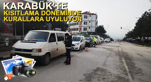 Karabük'te Kısıtlama Kurallarına Uyuluyor