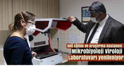 Mikrobiyoloji Viroloji Laboratuvarı yenileniyor