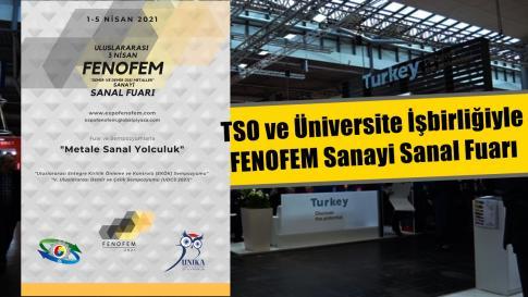 TSO ve Üniversite İşbirliğiyle FENOFEM Sanayi Sanal Fuarı