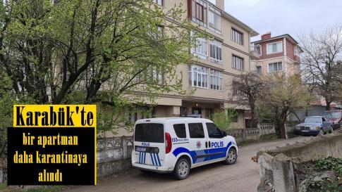 Karabük'te bir apartman daha karantinaya alındı